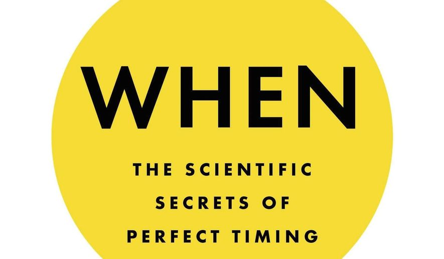 "This cover image released by Riverhead Books shows ""When: The Scientific Secrets of Perfect Timing,"" by Daniel H. Pink. (Riverhead Books via AP)"