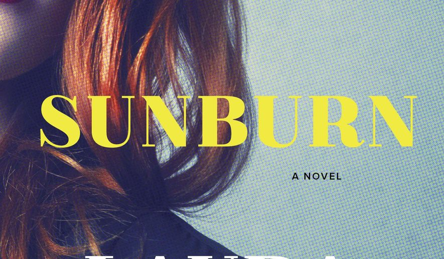 "This book cover image released by William Morrow shows ""Sunburn,"" a novel by Laura Lippman. (William Morrow via AP)"