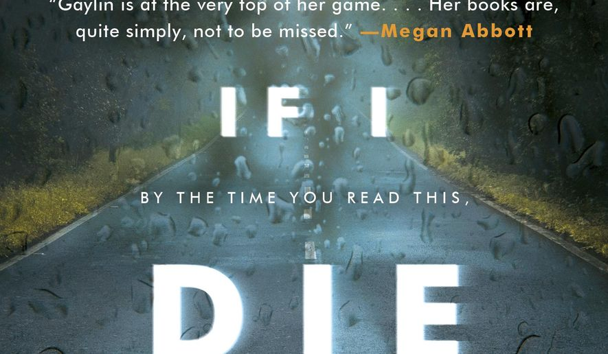 "This cover image released by William Morrow shows ""If I Die Tonight,"" by Alison Gaylin. (William Morrow via AP)"