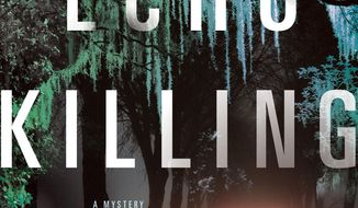 "This cover image released by St. Martin's Press shows ""The Echo Killing,"" by Christi Daugherty. (St. Martin's Press via AP)"