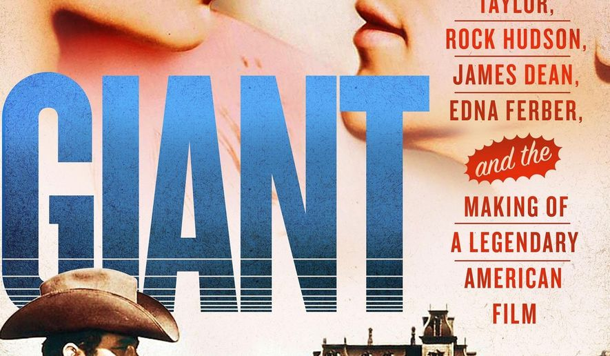 """This cover image released by St. Martin's Press shows """"Giant: Elizabeth Taylor, Rock Hudson, James Dean, Edna Ferber, and the Making of a Legendary American Film,"""" by Don Graham. (St. Martin's Press via AP)"""