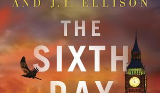 "This cover image released by Gallery Books shows ""The Sixth Day,"" by Catherine Coulter and J.T Ellison. (Gallery Books via AP)"
