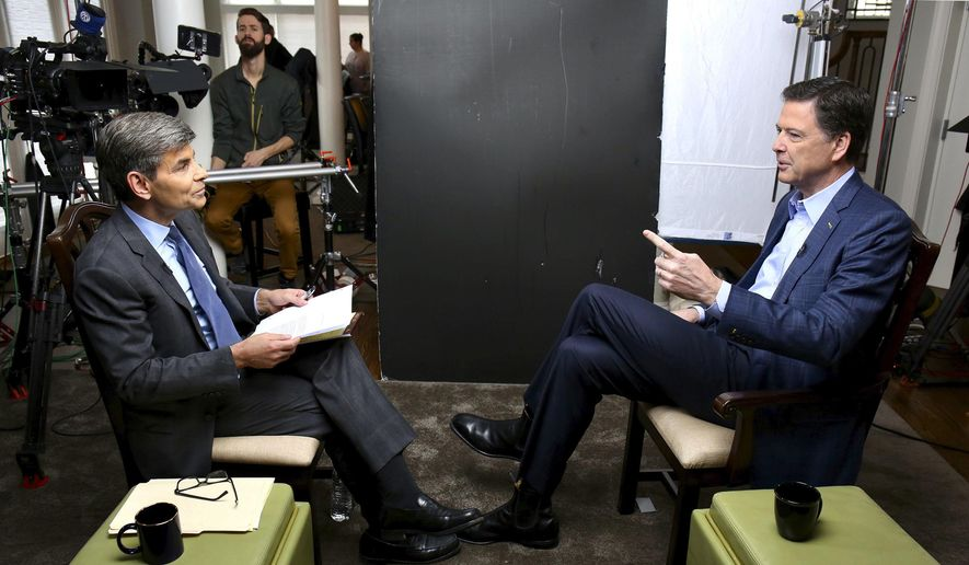 "In this image released by ABC News, correspondent George Stephanopoulos, left, appears with former FBI director James Comey for a taped interview that will air during a primetime ""20/20"" special on Sunday, April 15, 2018 on the ABC Television Network. Comey's book, ""A Higher Loyalty: Truth, Lies, and Leadership,"" will be released on Tuesday. (Ralph Alswang/ABC via AP)"