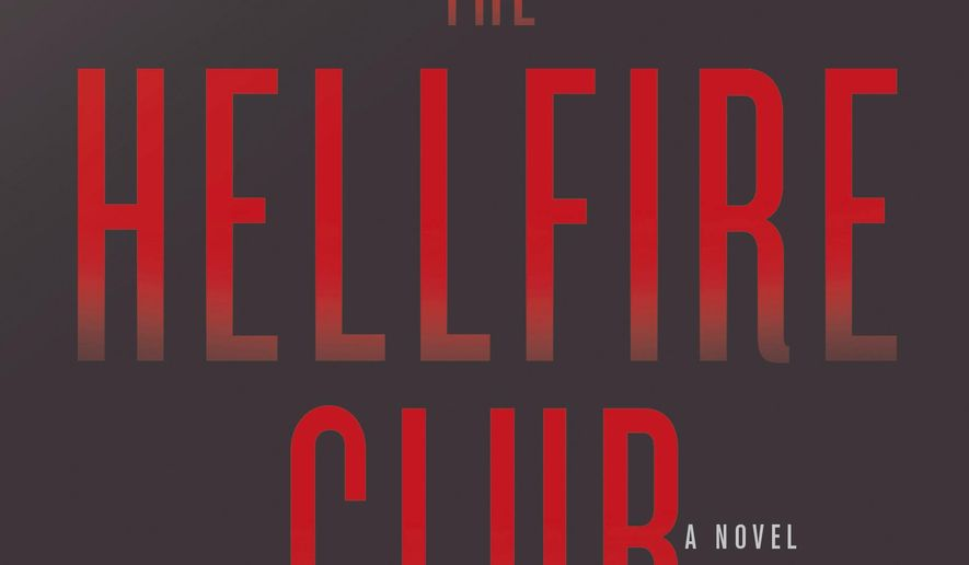 """This cover image released by Little, Brown and Company shows """"The Hellfire Club,"""" a novel by Jake Tapper. (Little, Brown and Company via AP)"""