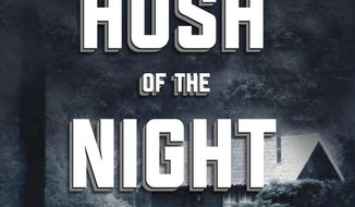 """This cover image released by Skyhorse Publishing shows """"In the Hush Of the Night,"""" a novel by Raymond Benson. (Skyhorse Publishing via AP)"""