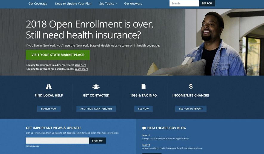 FILE - This May 21, 2018 image shows the main page of the healthcare.gov website in Washington. On Wednesday, June 13, 2018, two independent experts said that the Trump administration appears to be taking aim at provisions of the Affordable Care Act that protect people in employer plans, not just those consumers who buy a policy directly from an insurer. The new position was outlined a week earlier in a legal brief the Justice Department filed in a Texas case challenging the health law. (HealthCare.gov via AP)