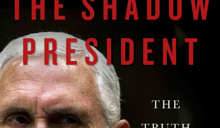 "This image released by Thomas Dunne Books shows ""The Shadow President: The Truth About Mike Pence,"" by Michael D'Antonio and Peter Eisner. (Thomas Dunne Books via AP)"