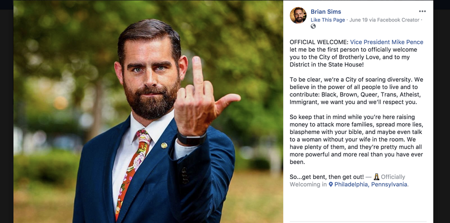 Pennsylvania state Rep. Brian Sims, an openly gay Democrat, had a vulgar message for Vice President Mike Pence.