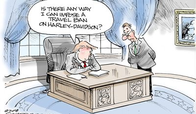 Is there any way I can impose a travel ban on Harley-Davidson? (Illustration by Dana Summers of the Tribune Media Services)