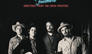 """This cover image released by Warner Bros. shows """"Greetings From the Neon Frontier,"""" by The Wild Feathers.  (Warner Bros. via AP)"""