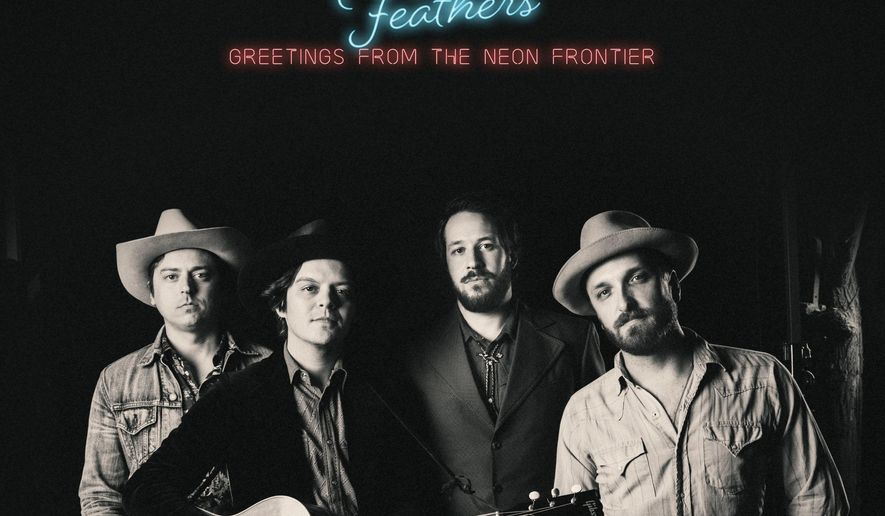 "This cover image released by Warner Bros. shows ""Greetings From the Neon Frontier,"" by The Wild Feathers.  (Warner Bros. via AP)"