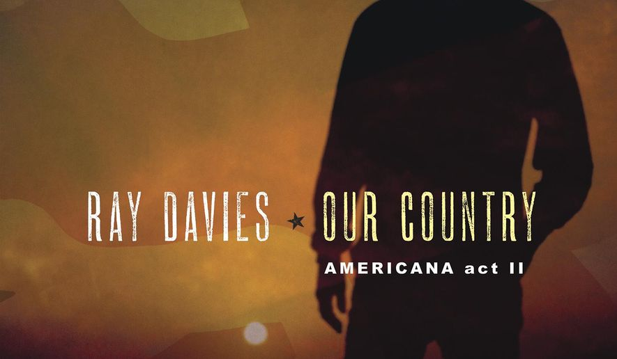 "CORRECTS LABEL - This cover image released by Sony Legacy shows ""Our Country: Americana Act 2,"" a release by Ray Davies. (Sony Legacy via AP)"