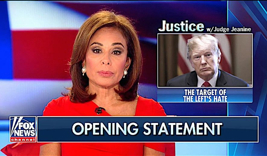 Fox News host Judge Jeanine Pirro now say unprecedented hatred from the left for President Trump could undermine the nation. (Fox News)