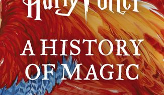 """This cover image released by Audible shows """"Harry Potter: A History of Magic,"""" an audiobook narrated by Natalie Dormer that will go on sale on Oct. 4. (Audible via AP)"""