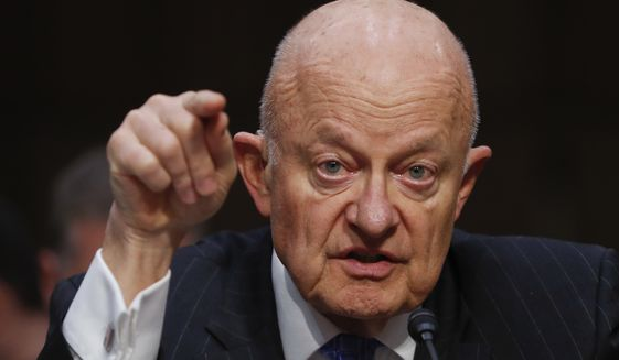 "In this Monday, May 8, 2017, file photo, former National Intelligence Director James Clapper testifies on Capitol Hill in Washington, before the Senate Judiciary subcommittee on Crime and Terrorism hearing: ""Russian Interference in the 2016 United States Election."" (Associated Press) ** FILE **"