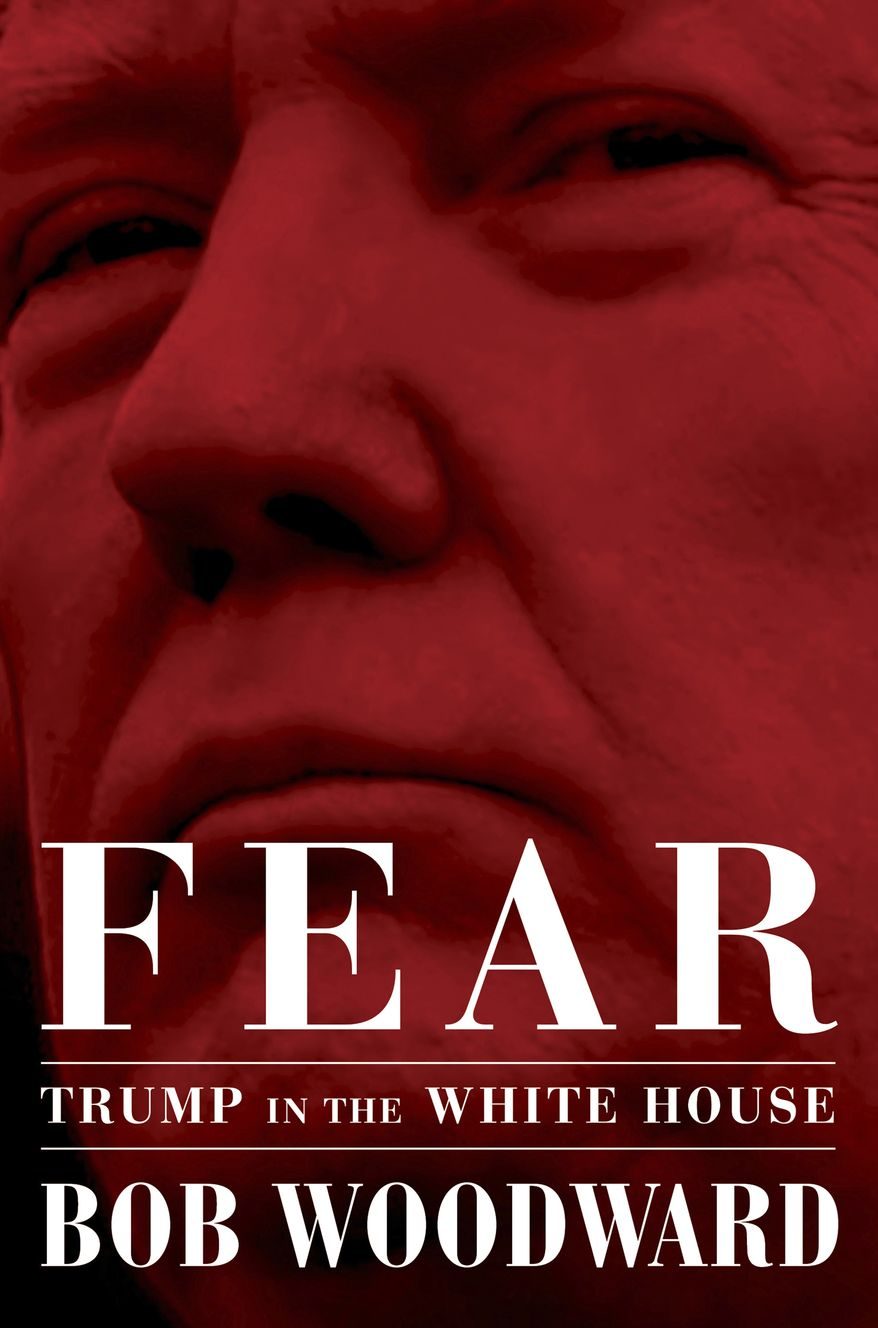"""This image released by Simon & Schuster shows """"Fear: Trump in the White House,"""" by Bob Woodward, available on Sept. 11. The book has set off a yes-no war between author Bob Woodward and the president. (Simon & Schuster via AP)"""