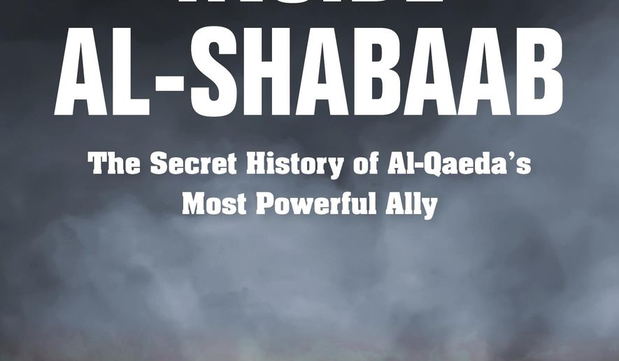 """This cover image released by Indiana University Press shows """"Inside Al-Shabaab: The Secret History of Al-Qaeda's Most Powerful Ally,"""" by Harun Maruf and Dan Joseph. (Indiana University Press via AP)"""