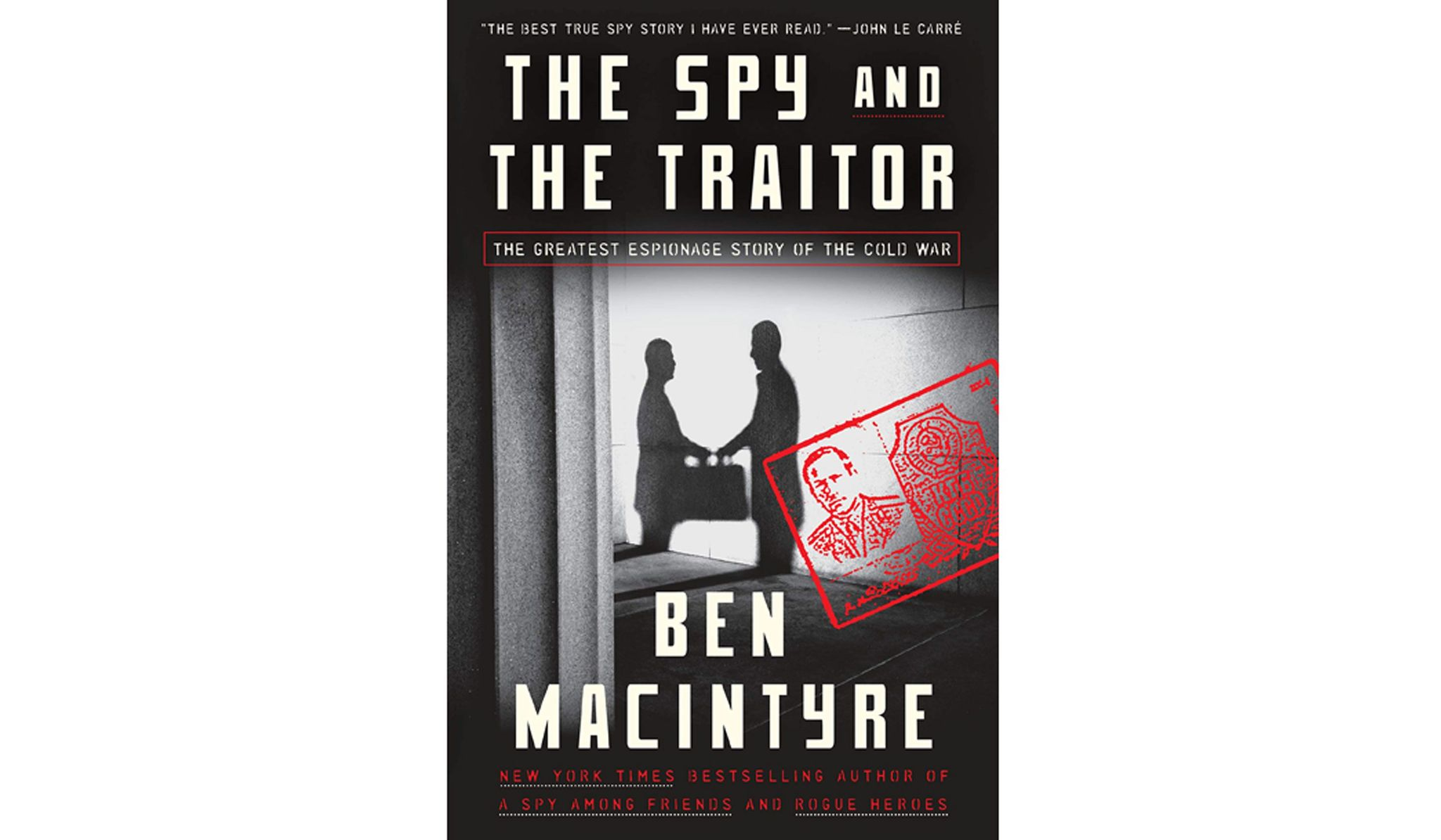 The most important spy of the Cold War era