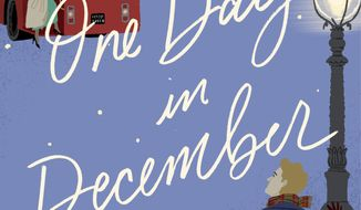 "This cover image released by Broadway Books shows ""One Day in December,"" a novel by Josie Silver. (Broadway Books via AP)"