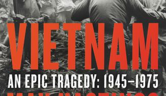 "This cover image released by Harper shows ""Vietnam: An Epic Tragedy: 1945-1975,"" by Max Hastings. (Harper via AP)"
