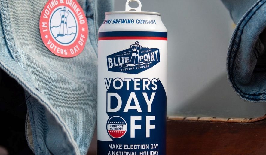 "The idea that Election Day should be an official holiday intrigues many. In support, Blue Point Brewing offers a batch of ""Voters Day Off"" beer. (Blue Point Brewing)"