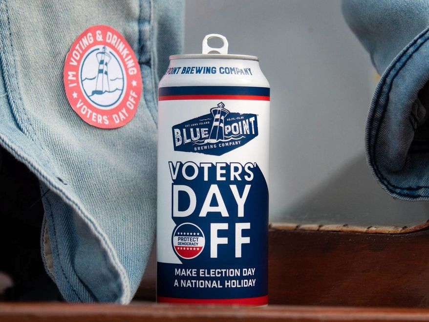 """The idea that Election Day should be an official holiday intrigues many. In support, Blue Point Brewing offers a batch of """"Voters Day Off"""" beer. (Blue Point Brewing)"""