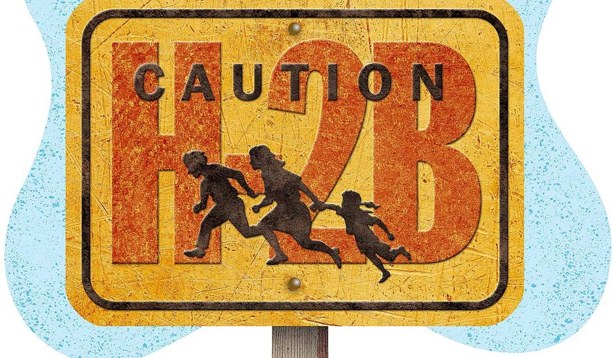 H-2B Warning Sign Illustration by Greg Groesch/The Washington Times