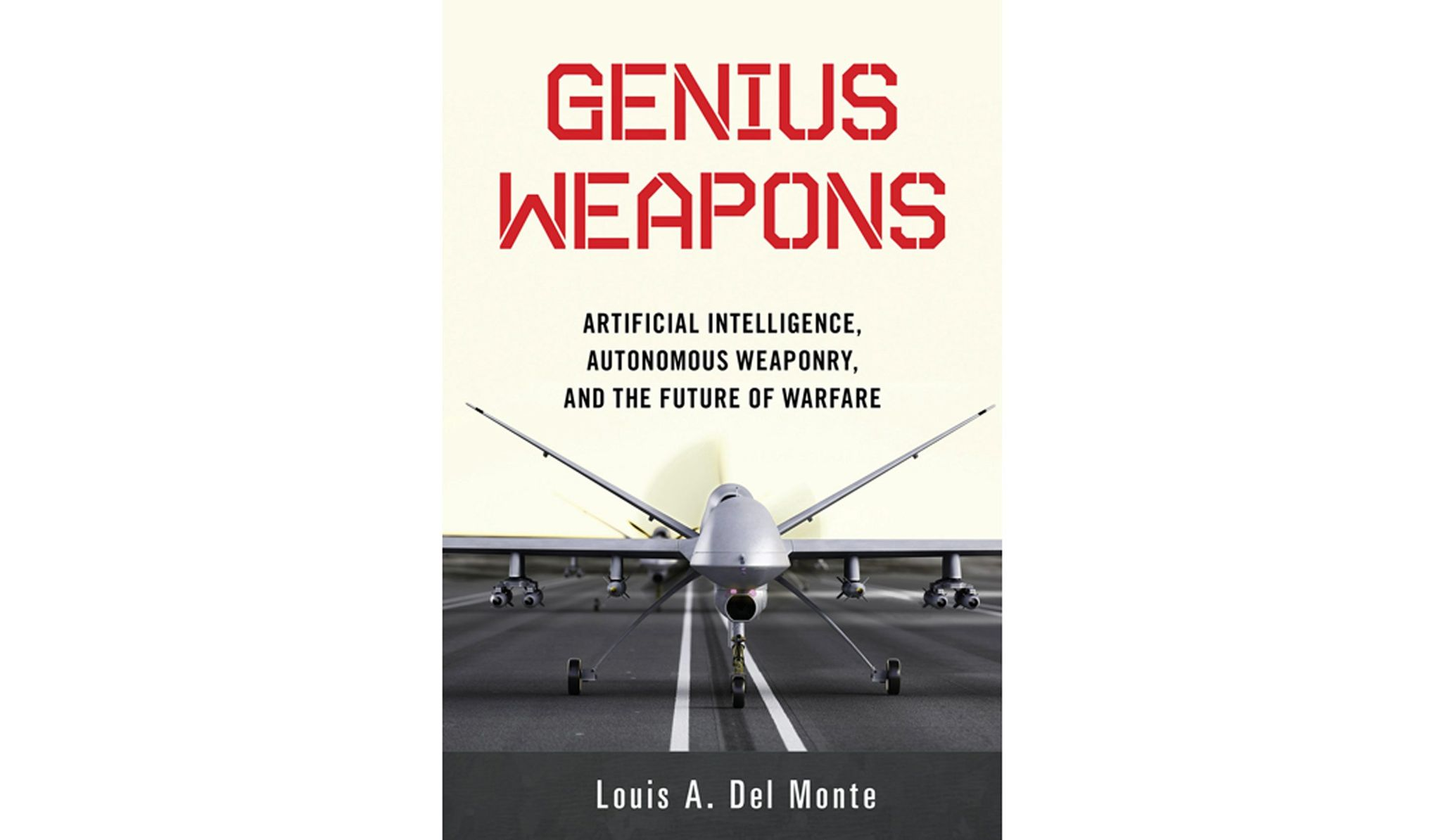 BOOK REVIEW: 'Genius Weapons' by Louis A. Del Monte