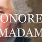 """Presidential historian Craig Shirley has authored """"Honored Madam,"""" a biography of Mary Ball Washington, mother of George Washington. (Harper Collins)"""