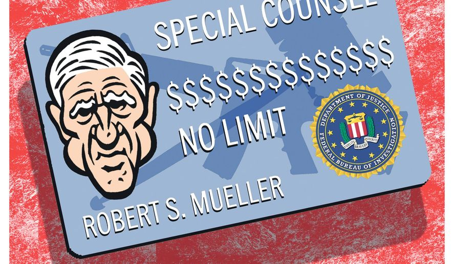 Illustration on the lack of a budgetr limit for Robert Mueller's investigation by Alexander Hunter/The Washington Times