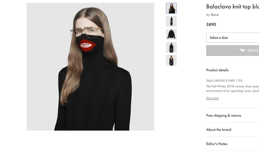 """A screenshot taken on Thursday Feb. 7, 2019, from an online fashion outlet showing a Gucci turtleneck black wool balaclava sweater for sale, that they recently pulled from its online and physical stores. Gucci has apologized for the wool sweater that resembled a """"blackface"""" and said the item had been removed from its online and physical stores, the latest case of an Italian fashion house having to apologize for cultural or racial insensitivity. (AP Photo)"""