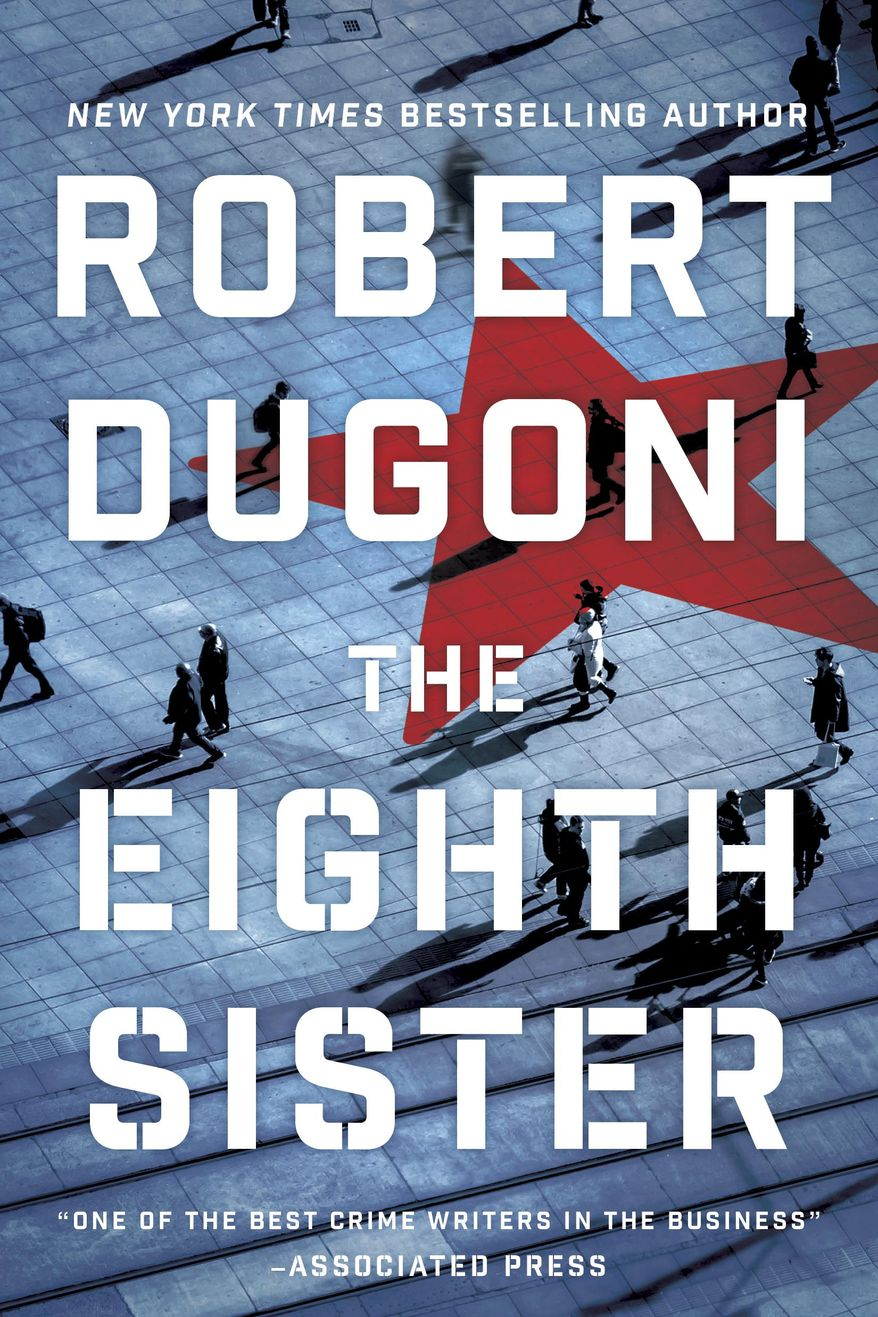 """This cover image released by Thomas and Mercer shows """"The Eighth Sister,"""" by Robert Dugoni. (Thomas and Mercer via AP)"""