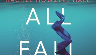 """This cover image released by Forge Books shows """"They All Fall Down,"""" by Rachel Howzell Hall. (Forge Books via AP)"""