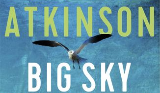 """This cover image released by Little, Brown and Company shows """"Big Sky,"""" a novel by Kate Atkinson. (Little, Brown and Company via AP)"""