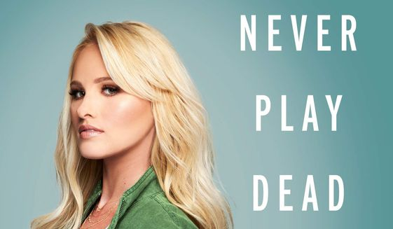 "Fox News analyst Tomi Lahren has written a new book titled ""Never Play Dead: How the Truth Makes You Unstoppable,"" arriving Tuesday from Harper Collins. (Harper Collins)"