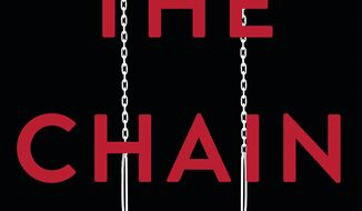 "This cover image released by Little, Brown and Co. shows ""The Chain,"" by Adrian McKinty. (Little, Brown and Co. via AP)"
