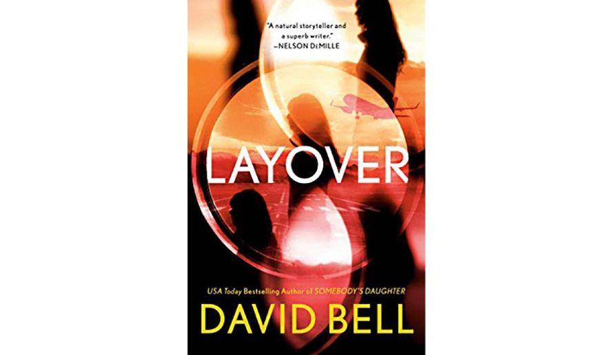"""Layover"" by David Bell"