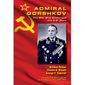 'Admiral Gorshkov: The Man Who Challenged the U.S. Navy' (Book cover)