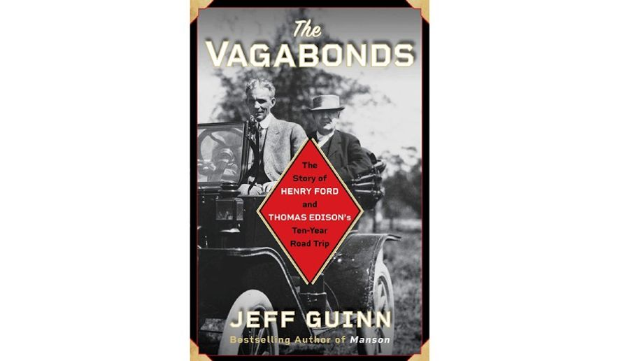 'The Vagabonds: The Story of Henry Ford and Thomas Edison's Ten-Year Road Trip' (Book jacket)