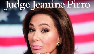 Judge Jeanine Pirro has a new book out which accuses the left of plotting to undermine and then change traditional America. (Center Street Books)