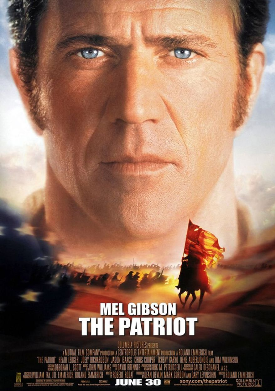 12. The Patriot                                                                                                   Actors: Mel Gibson, Heath Ledger, Logan Lerman, Jason Isaacs, Tom Wilkinson                                                                                                           Released: 2000                                                                                                    Directed by: Roland Emmerich