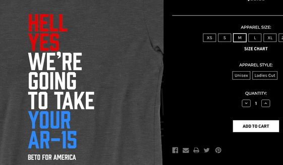 Former Rep. Beto O'Rourke, a presidential hopeful, has started selling T-shirts on his campaign website. (Image: Screenshot from https://store.betoorourke.com/hell-yes-were-going-to-take-your-ar-15-unisex-womens-styles/)