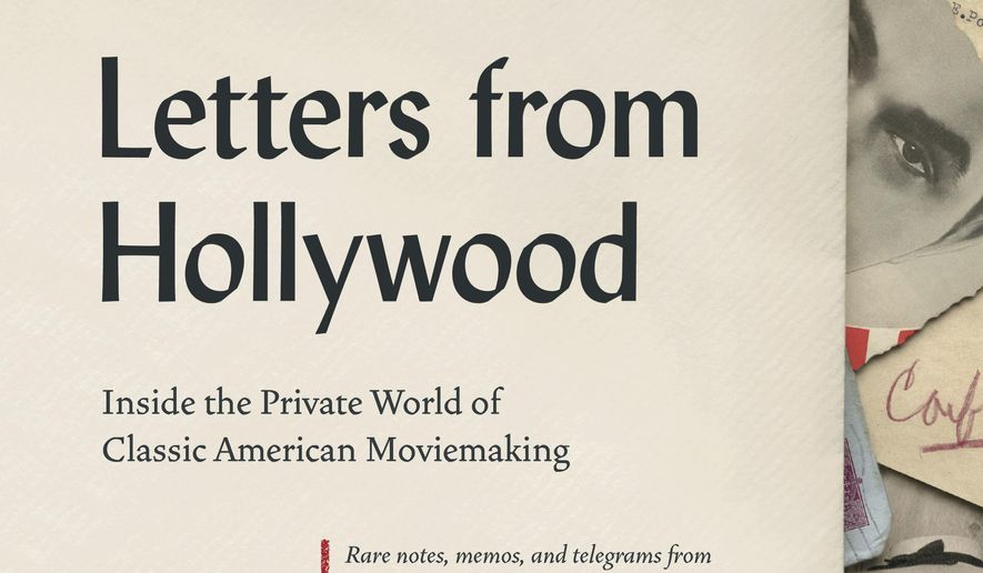 """This cover image released by Abrams shows """"Letters from Hollywood: Inside the Private World of Classic American Moviemaking,"""" compiled and edited by Rocky Lang and Barbara Hall. (Abrams via AP)"""