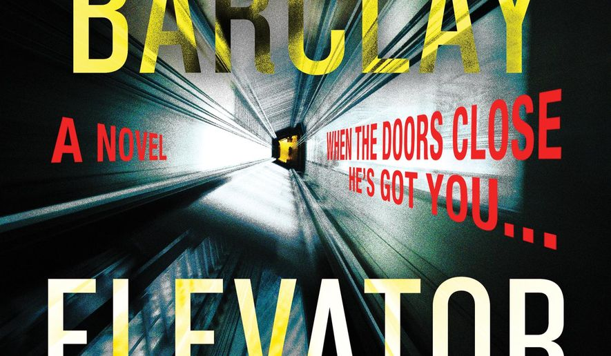 """This cover image released by William Morrow shows """"Elevator Pitch,"""" a novel by Linwood Barclay. (William Morrow via AP)"""