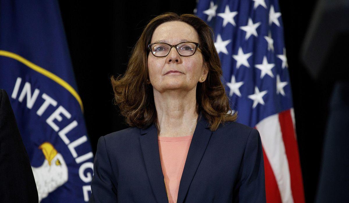 Gina Haspel keeps CIA intelligence honest, apolitical