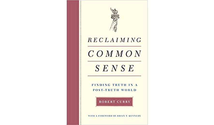 'Reclaiming Common Sense' (book jacket)