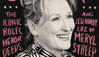 "This book cover image released by Hachette shows ""Queen Meryl: The Iconic Roles, Heroic Deeds, and Legendary Life of Meryl Streep,"" by Erin Carlson. (Hachette via AP)"