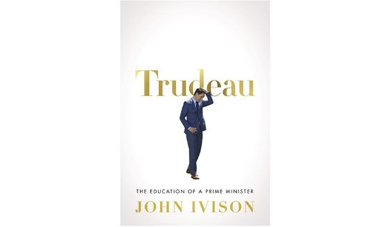 'Trudeau: The Education of a Prime Minister' (book jacket)