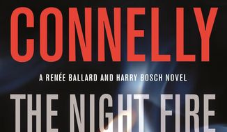 "This cover image released by Little, Brown and Co. shows ""The Night Fire,"" by Michael Connelly. (Little, Brown and Co. via AP)"