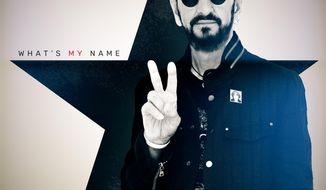 """This cover image released by UME shows """"What's My Name,"""" by Ringo Starr. (UME via AP)"""
